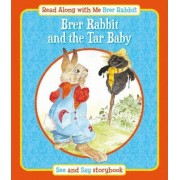 Brer Rabbit and the Tar Baby by Lesley Smith