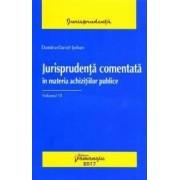 Jurisprudenta comentata in materia achizitiilor publice vol. 6 - Dumitru-Daniel Serban