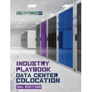 Industry Playbook Data Center Colocation: Everything You Need to Know When Buying and Selling Data Center Colocation Services