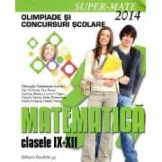 Matematica clasa 9-12 Olimpiade si concursuri scolare ed.2014 - Gheorghe Cainiceanu