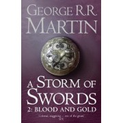 A Storm of Swords: Part 2 Blood and Gold (A Song of Ice and Fire, Book 3) by George R. R. Martin