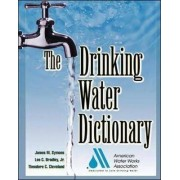 The Drinking Water Dictionary by American Water Works Association (AWWA)