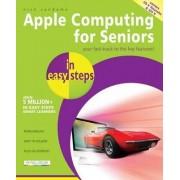Apple Computing for Seniors in Easy Steps by Nick Vandome
