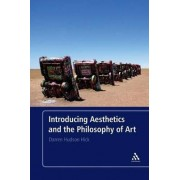 Introducing Aesthetics and the Philosophy of Art by Darren Hudson Hick