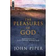 Pleasures Of God by John Piper