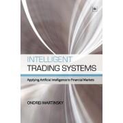 Intelligent Trading Systems by Ondrej Martinsky