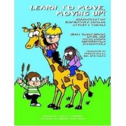 Learn to Move, Moving Up! by Jenny Clark Brack