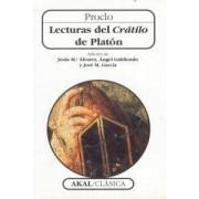 Lecturas Del Cratilo De Platon/ Commentary on Plato's Cratylus by Jesus M. Alvarez