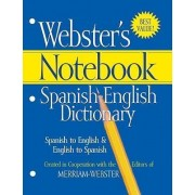 Webster's Notebook Spanish-English Dictionary by Merriam-Webster