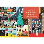 Walk this World at Christmas Time by Debbie Powell