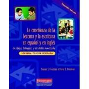 La Ensenanza de La Lectura y La Escritura En Espanol y En Ingles by David E Freeman