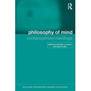 Philosophy of Mind: Contemporary Readings by Timothy O'Connor