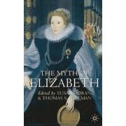 The Myth of Elizabeth by Susan Doran