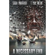 A Necessary End by F Paul Wilson