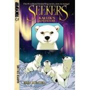 Seekers: Kallik's Adventure by Erin Hunter