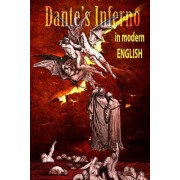 Dantes Inferno in Modern English by Dante Alighieri