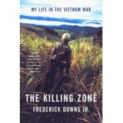 The Killing Zone by Jr. Frederick Downs