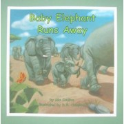 Baby Elephant Runs Away by Mia Coulton