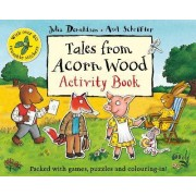 Tales from Acorn Wood Activity Book by Julia Donaldson