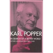 In Search of a Better World by Sir Karl Popper