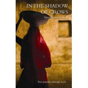 In the Shadow of Crows by David Charles Manners