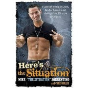 Here's the Situation by Mike Sorrentino
