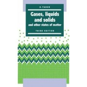 Gases, Liquids and Solids by D. Tabor