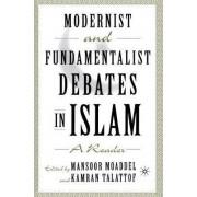 Modernist and Fundamentalist Debates in Islam by Mansoor Moaddel