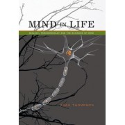 Mind in Life by Evan Thompson