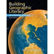 Building Geographic Literacy by Charles A. Stansfield