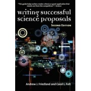 Writing Successful Science Proposals, Second Edition by Andrew J. Friedland