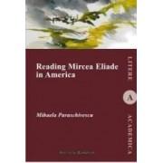 Reading Mircea Eliade in America - Mihaela Paraschivescu