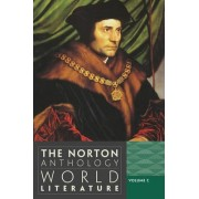 The Norton Anthology of World Literature, Volume C by Byron and Anita Wien Professor of Drama Martin Puchner