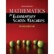 Mathematics for Elementary School Teachers by Tom Bassarear