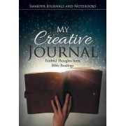 My Creative Journal by Smarter Journals And Notebooks