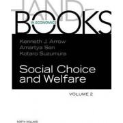 Handbook of Social Choice and Welfare: Vol. 2 by Kotaro Suzumura
