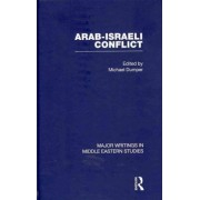 The Arab-Israeli Conflict by Michael Dumper