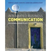Integrated Business Communication by Bonnye E. Stuart