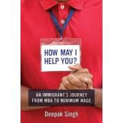 How May I Help You? by Deepak Singh