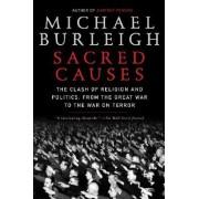 Sacred Causes by Michael Burleigh
