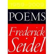 Poems 1959-2009 by Frederick Seidal
