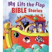 My Lift-The-Flap Bible Stories by Thomas Nelson