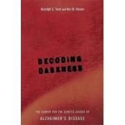 Decoding Darkness by Rudolph E. Tanzi