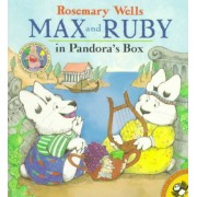 Max & Ruby in Pandora's Box by Wells Rosemary
