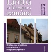 Limba și literatura română. Ghid pentru olimpiadă vol VI. clasele VII-VIII