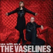 Vaselines - Sex With an X (0098787088922) (1 CD)