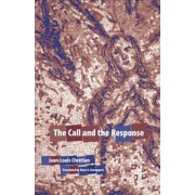 The Call and the Response by Jean-Louis Chretien