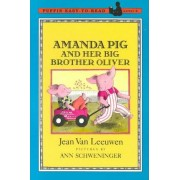 Amanda Pig and Her Big Brother Oliver by Jean Van Leeuwen