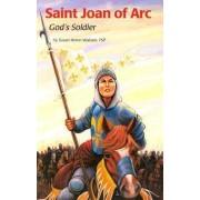 Saint Joan of Arc by Susan Helen Wallace