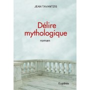 Delire Mythologique